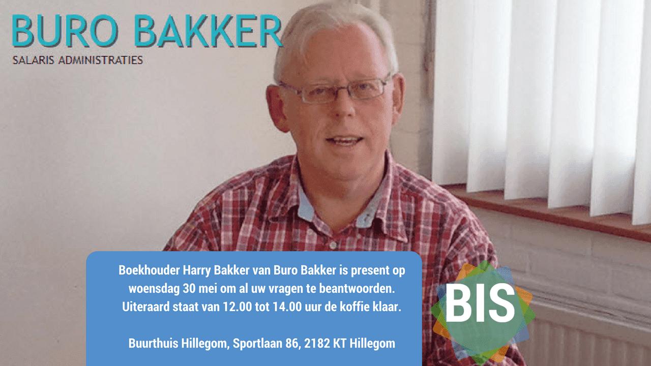 Boekhouder Harry Bakker van Buro Bakker is present op woensdag 30 mei om al uw vragen te beantwoorden. Uiteraard staat van 12.00 tot 14.00 uur de koffie klaar.